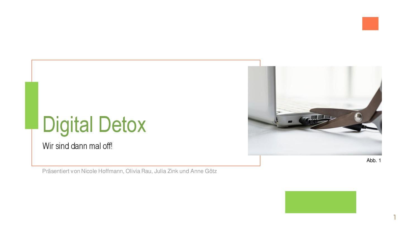 """Titelblatt der Präsentation """"Digital detox"""""""
